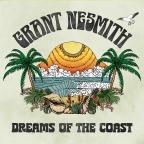 "Grant Nesmith – ""Dreams of the Coast"" album"