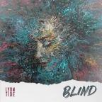 "Lyon Tide, ""Blind"""